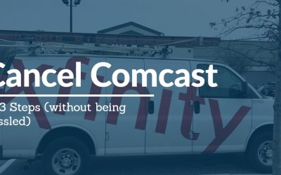 Cancel Comcast Service: Complete Guide [2020]