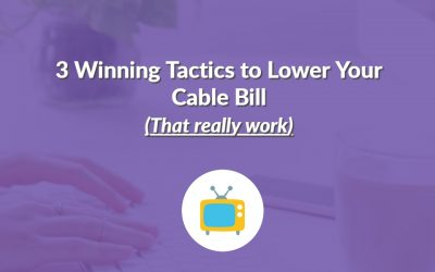 3 Winning tactics to lower your cable bill (that really work)